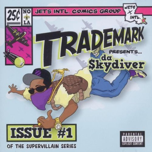 Trademark Da Skydiver Super Villain Issue #1 Explicit Version