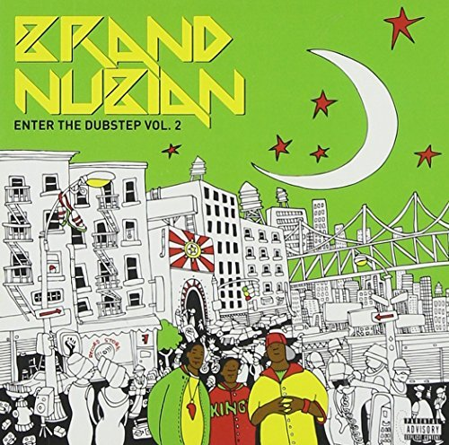 Brand Nubian Enter The Dubstep Explicit Version