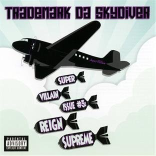 Trademark Da Skydiver Supervillain Issue # Explicit Version