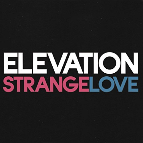 Elevation Strangelove