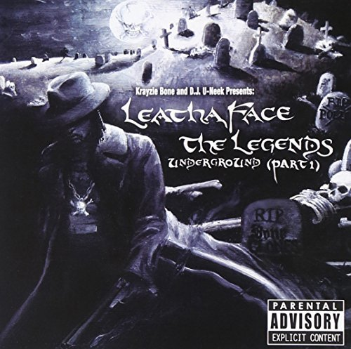 Krayzie Bone Leathaface Legends Underground Explicit Version
