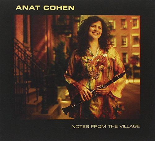 Anat Cohen Notes From The Village