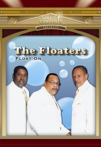 Floaters Float On Live In Concert