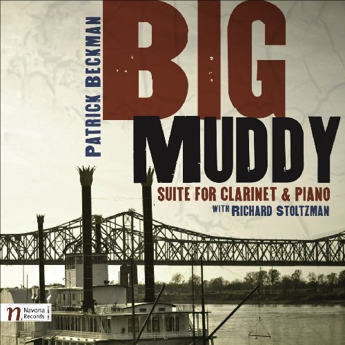 P. Beckman Big Muddy Suite For Clarinet & Beckman Stoltzman