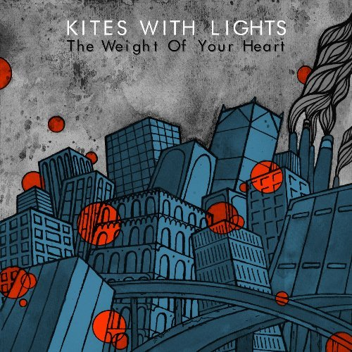Kites With Lights Weight Of Your Heart