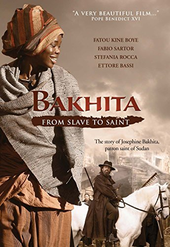Bakhita From Slave To Saint Boye Rocca