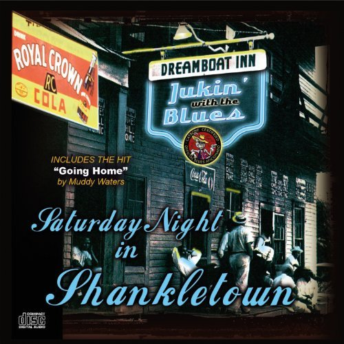 Saturday Night In Shankletown Saturday Night In Shankletown