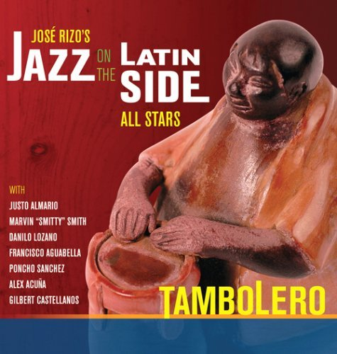 Rizo Jose Jazz On The Latin Si Tambolero