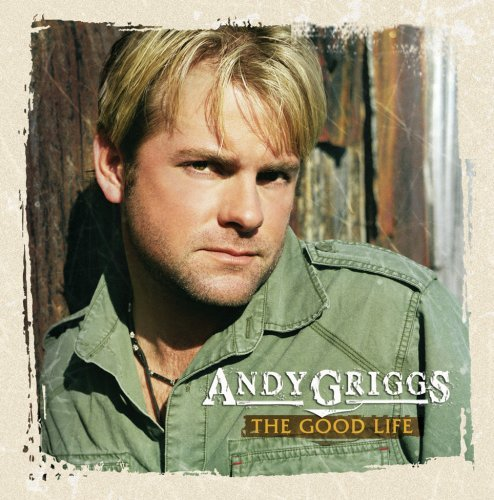 Griggs Andy Good Life