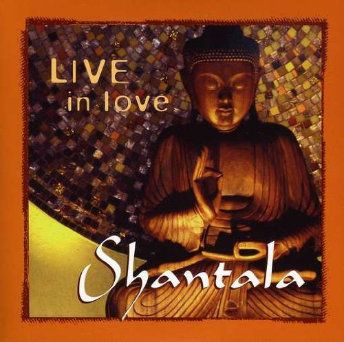 Shantala Live In Love