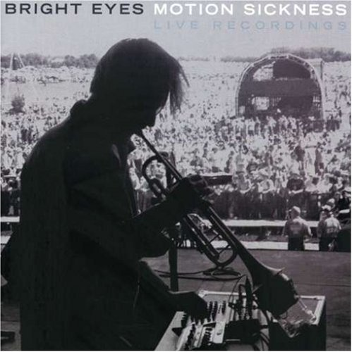 Bright Eyes Motion Sickness Live Recordin