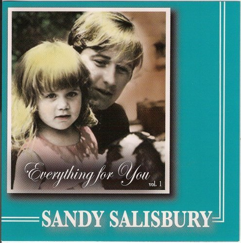 Sandy Salisbury Everything For You