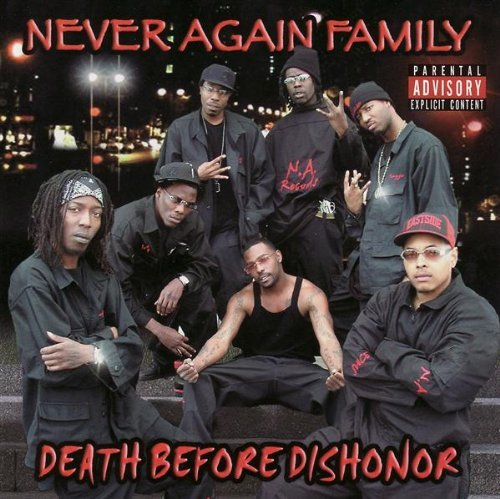 Never Again Family Death Before Dishonor