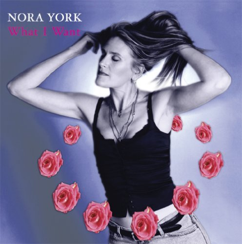 York Nora What I Want