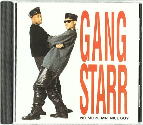 Gang Starr No More Mr. Nice Explicit Version