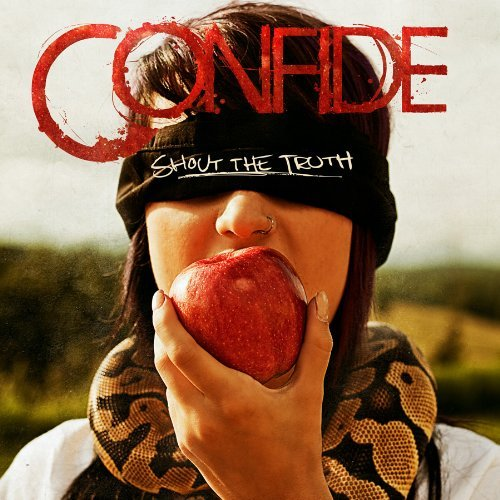Confide Shout The Truth