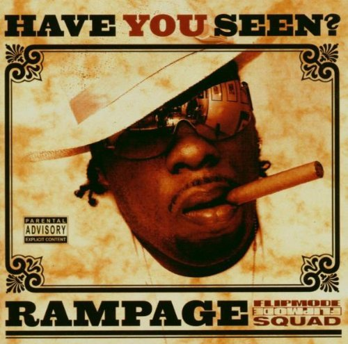 Rampage Have You Seen...? Explicit Version