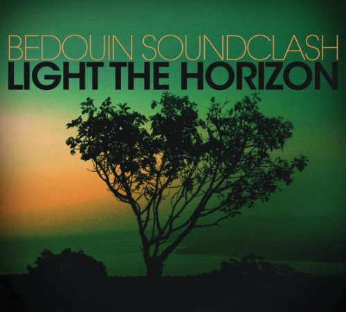 Bedouin Soundclash Light The Horizon