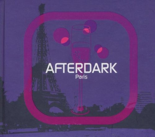 Afterdark Paris Afterdark Paris 2 CD Set