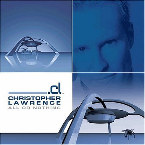Christopher Lawrence All Or Nothing