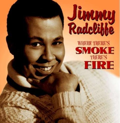 Radcliffe Jimmy Where There's Smoke There's Fi