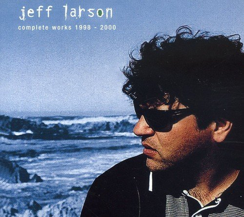 Jeff Larson Complete Works 1998 2000 Import Eu 2 CD