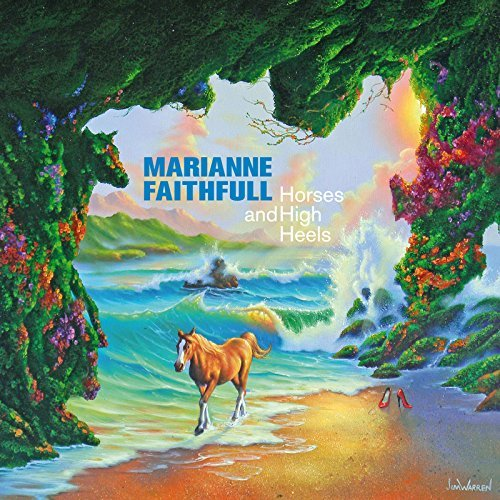 Marianne Faithfull Horses & High Heels