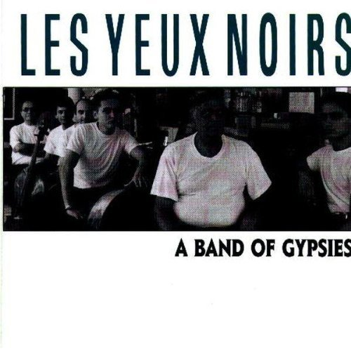 Les Yeux Noirs Band Of Gypsies Import Eu