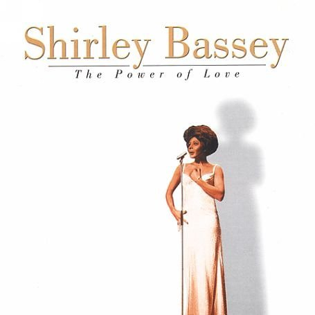 Shirley Bassey Power Of Love