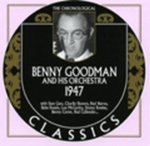 Benny & His Orchestra Goodman 1947