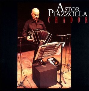 Piazzolla Astor Chador