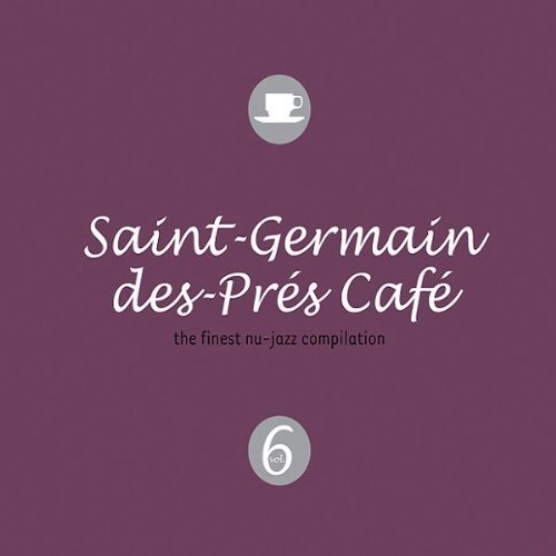Saint Germain Des Pres Cafe Vol. 6 Saint Germain Des Pres Import Eu