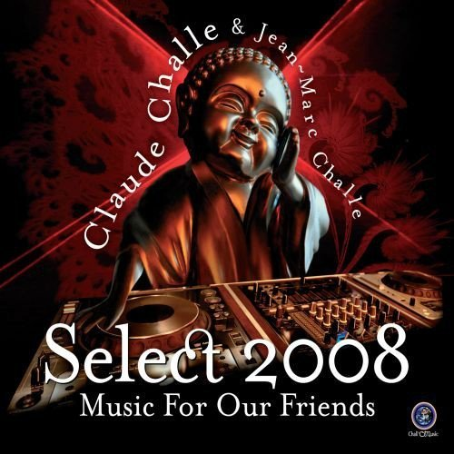 Claude & Jean Marc Challe Select 2008 Music For Our Frie Import Eu 2 CD Set