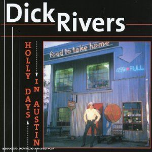Dick Rivers Holly Days In Austin Import Eu