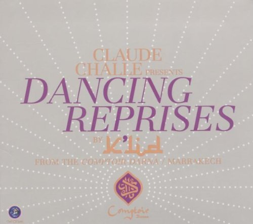 Claude Challe Presents.... Dancing Reprises Import Eu