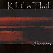 Kill The Thrill 203 Barriers Import Gbr