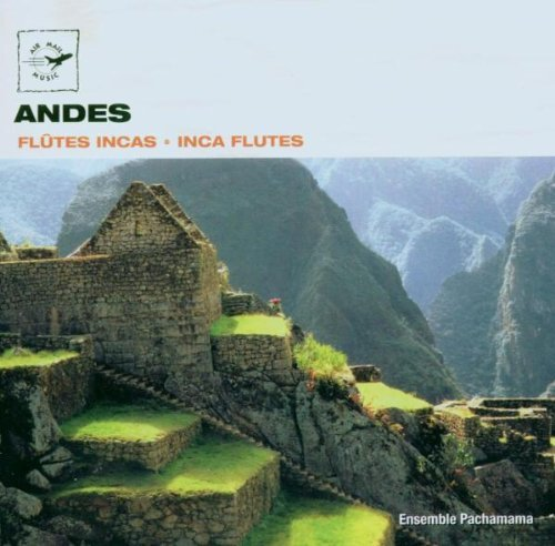 Pachamama Ensemble Andes Inca Flutes