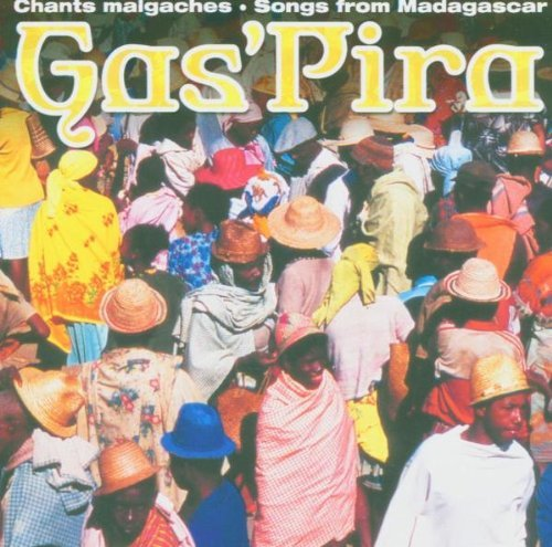 Gas'pira Songs From Madagascar