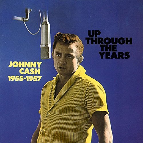 Johnny Cash Up Through The Years 1955 57
