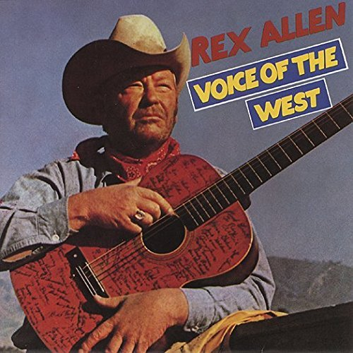 Rex Allen Voice Of The West