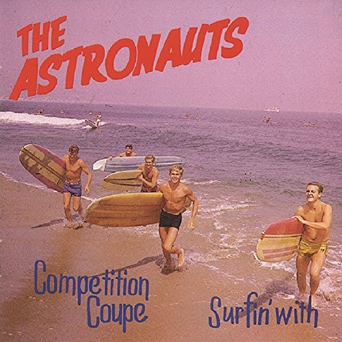 Astronauts Surfin' With Competition Coupe 2 On 1