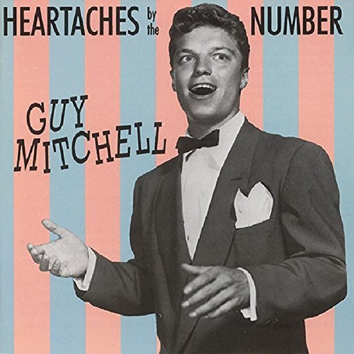 Guy Mitchell Heartaches By The Number