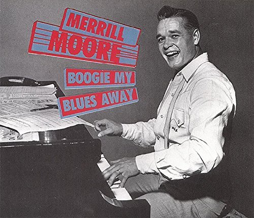 Merrill Moore Boogie My Blues Away 2 CD