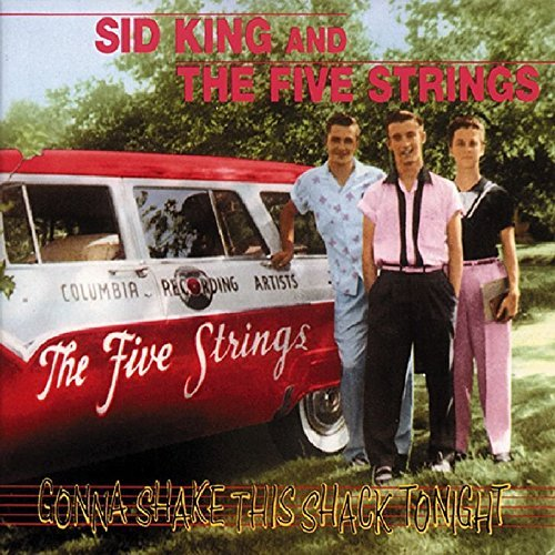 Sid & Five Strings King Gonna Shake This Shack Tonight