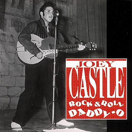 Joey Castle Rock & Roll Daddy O