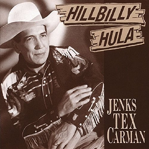 Jenks Tex Carman Hillbilly Hula Incl. 16 Pg. Booklet
