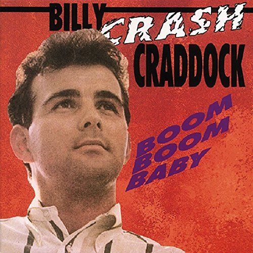 Billy Crash Craddock Boom Boom Baby