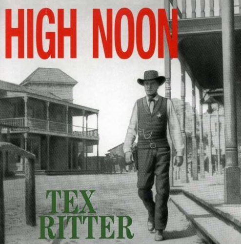 Tex Ritter High Noon Incl. 2o Pg. Booklet