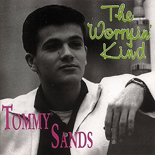 Tommy Sands Worryin' Kind