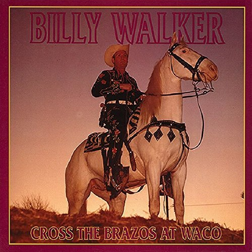 Billy Walker Cross The Brazos At Waco 6 CD Incl. Book